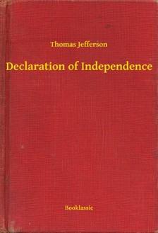 Jefferson Thomas - Declaration of Independence [eKönyv: epub, mobi]