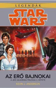 Kevin J. Anderson - Star Wars: Az erő bajnokai