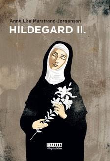 Anne Lise Marstrand-Jorgensen - Hildegard II. [eKönyv: epub, mobi]