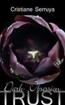 Serruya Cristiane - Dark Obsession [eKönyv: epub,  mobi]