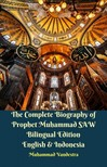 Vandestra Muhammad - The Complete Biography of Prophet Muhammad SAW Bilingual Edition English & Indonesia [eKönyv: epub, mobi]
