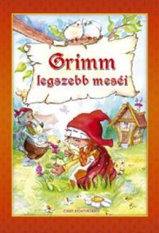 - Grimm legszebb meséi