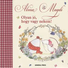 Andreas H. Schmachtl - Alma Magdi - Olyan jó, hogy vagy nekem!