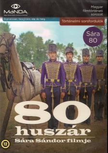 Sára Sándor - 80 HUSZÁR
