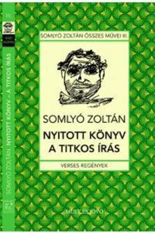 Somlyó Zoltán - Nyitott könyv A titkos írás