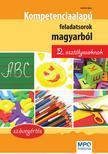 Szabó Ágnes - Kompetencia alapú feladatsorok magyarból 2. osztályosoknak<!--span style='font-size:10px;'>(G)</span-->