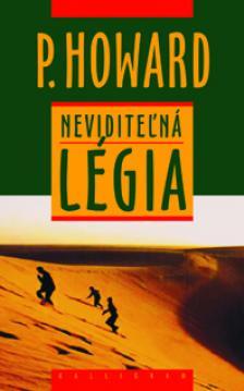 HOWARD, P. - NEVIDITEL'NÁ LÉGIA