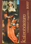 Marsall Ágnes (szerk.) - Kalendárium a kereszt jegyében 2007 [antikvár]