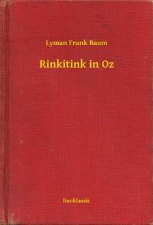 Baum Lyman Frank - Rinkitink in Oz [eKönyv: epub, mobi]