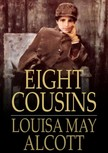 Louisa May Alcott - Eight Cousins [eKönyv: epub,  mobi]