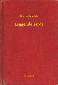 Grazia Deledda - Leggende sarde [eKönyv: epub, mobi]