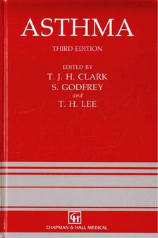 Clark, T. J. H. (ed.), Godfrey, S. (ed.), Lee, T. H. (ed.) - Asthma [antikvár]