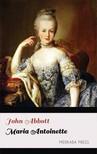 Abbott John - Maria Antoinette [eKönyv: epub,  mobi]