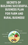 Besedin Andrei - Secrets of Building Successful Business Plan for Farm and Rural Business [eKönyv: epub, mobi]