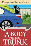 Craig Elizabeth Spann - A Body in the Trunk [eKönyv: epub,  mobi]