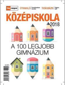 - Középiskola 2018 - HVG Rangsor - A 100 legjobb gimnázium