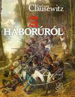Carl von Clausewitz - A háborúról