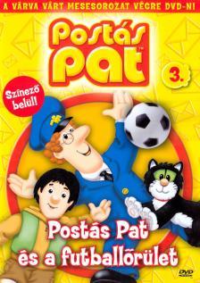 - POSTÁS PAT 3. - POSTÁS PAT ÉS A FUTBALLŐRÜLET