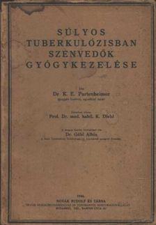 Súlyos tuberkulózisban szenvedők gyógykezelése [antikvár]