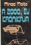 Malita, Mircea - A 2000. év krónikája [antikvár]