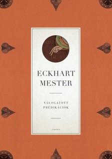 Eckhart mester - Válogatott prédikációk [eKönyv: epub, mobi]