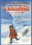 H. C. Andersen - A HÓKIRÁLYNŐ - KLASSZIKUSOK KISEBBEKNEK