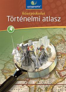 CR-0082 - Középiskolai történelmi atlasz (2013-as átdolgozás)- CR-0082