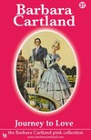 Barbara Cartland - Journey To love [eKönyv: epub,  mobi]