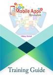 Scholl Hillary - Mobile Apps Revolution [eKönyv: epub,  mobi]