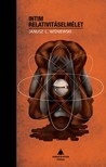 Wisniewski Janus L. - Intim relativitáselmélet [eKönyv: pdf]<!--span style='font-size:10px;'>(G)</span-->