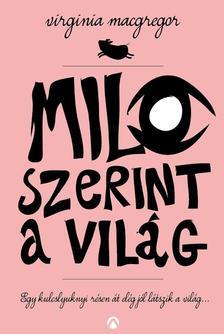 Virginia Macgregor - Milo szerint a világ ###