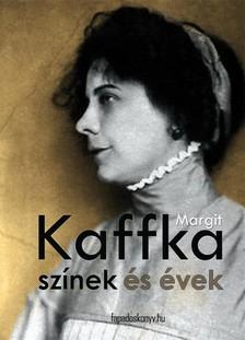 Kaffka Margit - Színek és évek [eKönyv: epub, mobi]