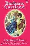 Barbara Cartland - Learning To Love [eKönyv: epub,  mobi]