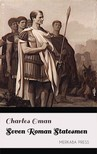 Oman Charles - Seven Roman Statesmen [eKönyv: epub, mobi]