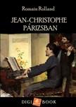 ROMAIN, ROLLAND - Jean-Christophe Párizsban [eKönyv: epub, mobi]<!--span style='font-size:10px;'>(G)</span-->