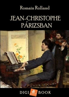 ROMAIN ROLLAND - Jean-Christophe Párizsban [eKönyv: epub, mobi]