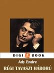 Ady Endre - Régi, tavaszi háború [eKönyv: epub, mobi]<!--span style='font-size:10px;'>(G)</span-->