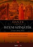 Dante Alighieri - Isteni színjáték [eKönyv: epub, mobi]<!--span style='font-size:10px;'>(G)</span-->
