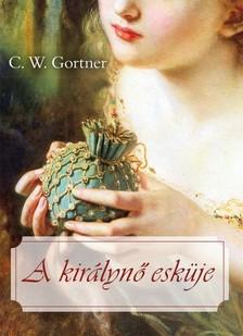 C. W. Gortner - A királynő esküje [eKönyv: epub, mobi]