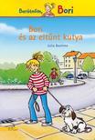 Julia Boeheme - Bori és az eltűnt kutya - Barátnőm, Bori