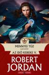 Robert Jordan - Mennyei tűz - I. kötet<!--span style='font-size:10px;'>(G)</span-->
