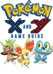 Guides Game Ultimate Game - Pokémon X Walkthrough and Pokémon Y Walkthrough Ultimate Game Guides [eKönyv: epub,  mobi]