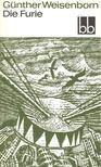 Weisenborn, Günther - Die Furie [antikvár]