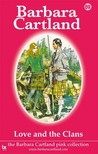 Barbara Cartland - Love and the Clans [eKönyv: epub,  mobi]