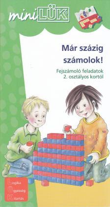 - LDI-208 MÁR SZÁZIG SZÁMOLOK! 2.OSZTÁLYTÓL /MINI-LÜK/