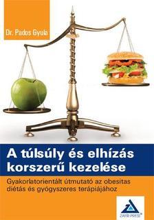 Dr. Pados Gyula - A túlsúly és elhízás korszerű kezelése