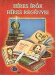 - Híres írók híres regényei [antikvár]