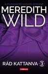 Meredith Wild - Rád kattanva 3. [eKönyv: epub, mobi]