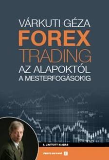 Várkuti Géza - Forex-trading