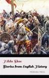 Skae Hilda - Stories from English History [eKönyv: epub, mobi]